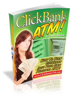 Product picture ClickBank ATM - Make more money from home