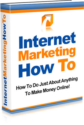 Product picture Internet Marketing How To - Make more money online